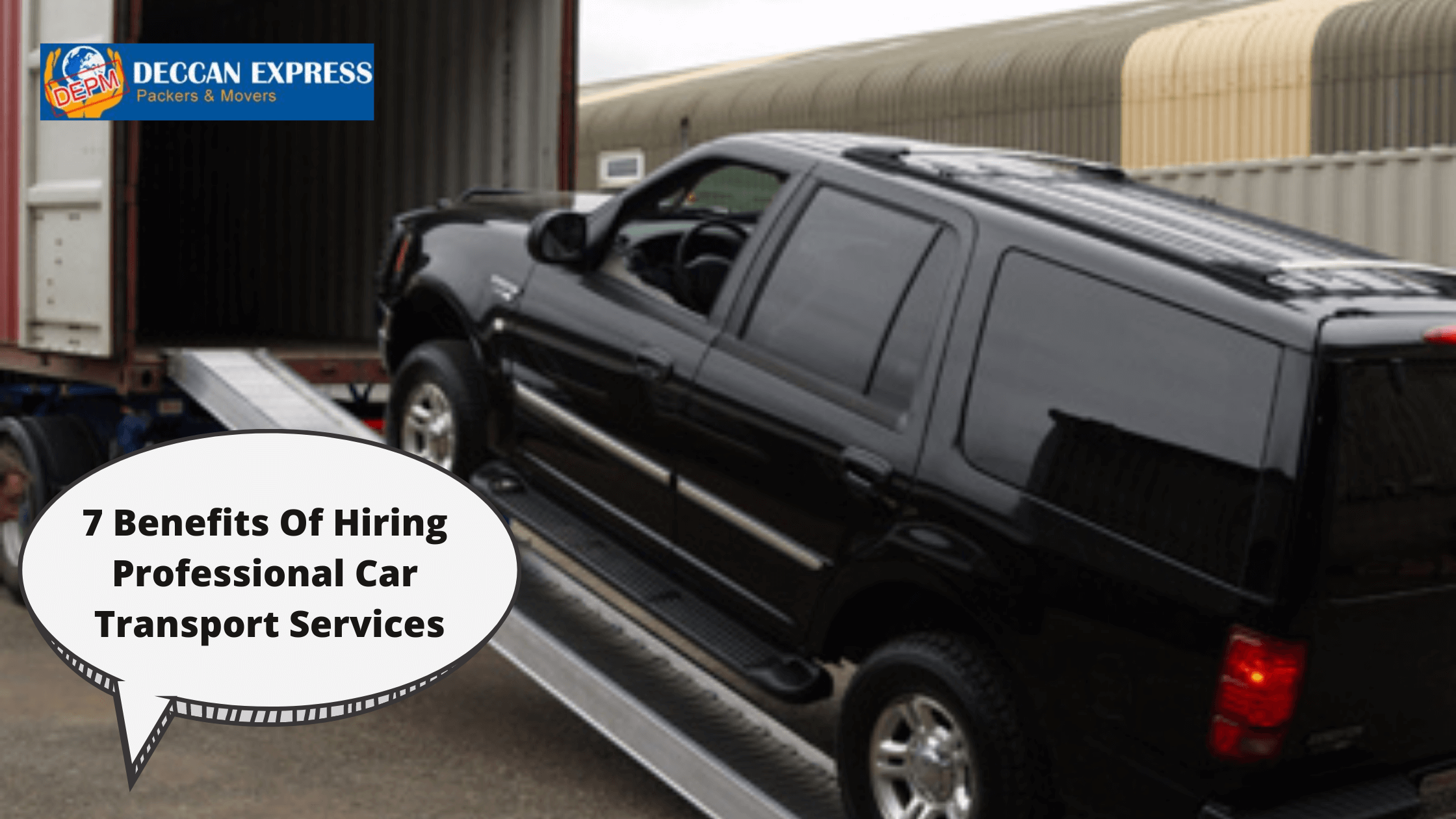 7 Benefits Of Hiring Professional Car Transport Services