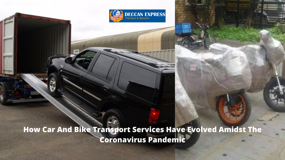 How Car And Bike Transport Services Have Evolved Amidst The Coronavirus Pandemic